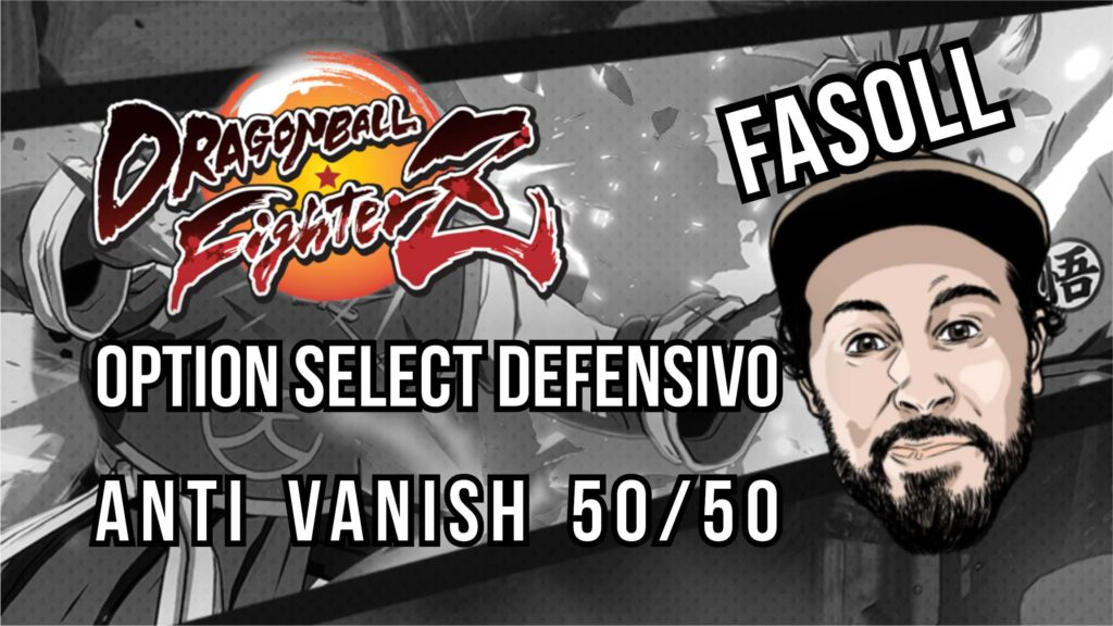 [DBFZ] Option select defensivo – Anti Vanish 50/50