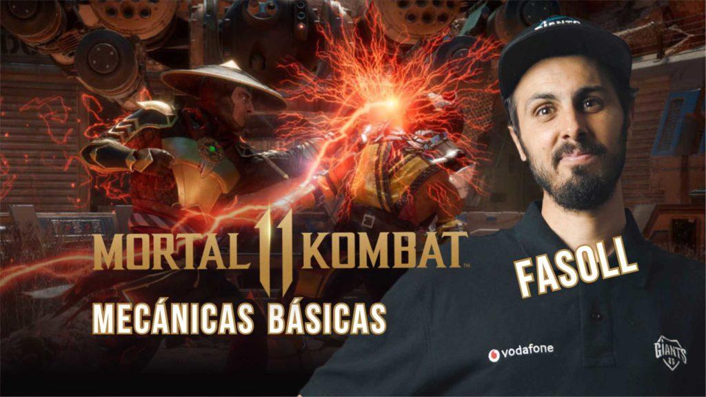 [Mortal Kombat 11] Mecánicas básicas con Fasoll