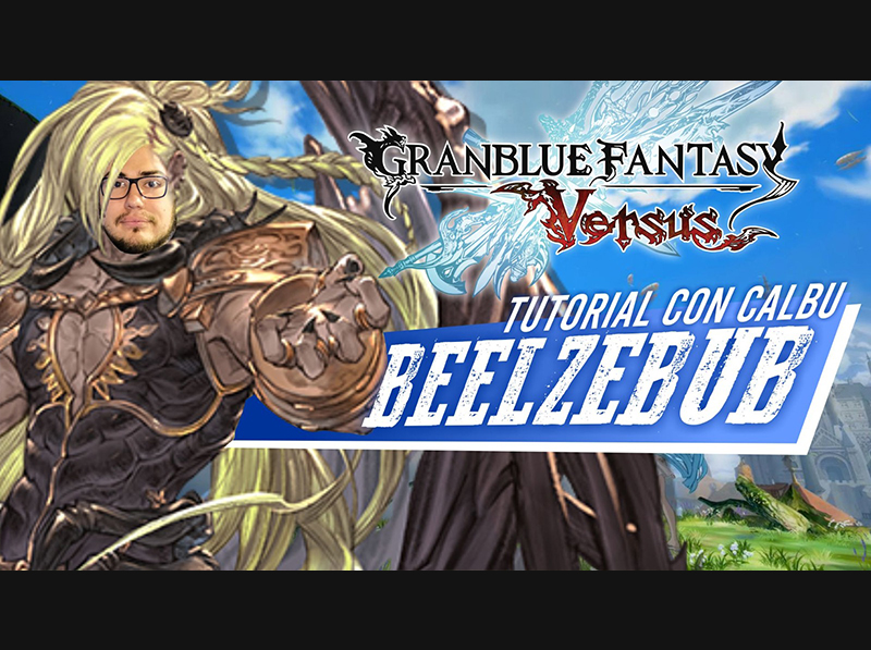 [GBVS] Beelzebub con Calbu