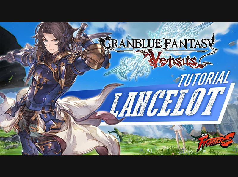 [GBVS] Lancelot con Fas0ll